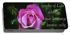 Portable Battery Charger featuring the photograph The Rose by Trina Ansel