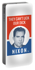 They Can't Lick Our Dick - Nixon '72 Election Poster Portable Battery Charger