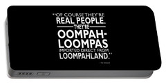 Theyre Oompa Loompas Portable Battery Charger by Mark Rogan