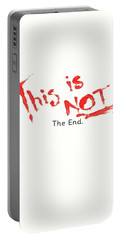 This Is Not The End Portable Battery Charger