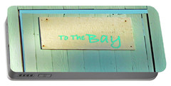 Portable Battery Charger featuring the photograph To The Bay by Joe Jake Pratt