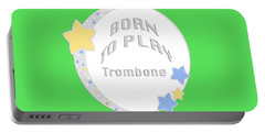 Trombone Born To Play Trombone 5675.02 Portable Battery Charger