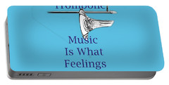 Trombone Is What Feelings Sound Like 5584.02 Portable Battery Charger