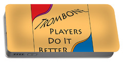 Trombone Players Do It Better 5650.02 Portable Battery Charger
