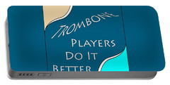 Trombone Players Do It Better 5651.02 Portable Battery Charger