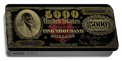 Portable Battery Charger featuring the digital art U.s. Five Thousand Dollar Bill - 1878 $5000 Usd Treasury Note In Gold On Black  by Serge Averbukh
