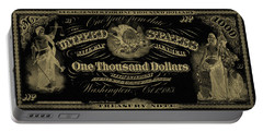 Portable Battery Charger featuring the digital art U. S. One Thousand Dollar Bill - 1863 $1000 Usd Treasury Note In Gold On Black by Serge Averbukh