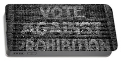 Portable Battery Charger featuring the photograph Vote Against Prohibition by Paul Ward