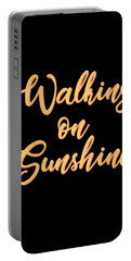 Walking On Sunshine - Minimalist Print - Typography - Quote Poster Portable Battery Charger