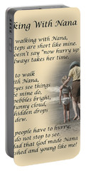 Walking With Nana Portable Battery Charger by Dale Kincaid