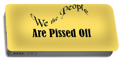 We The People Are Pissed Off 5460.02 Portable Battery Charger