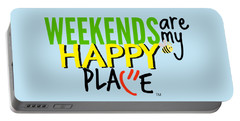 Weekends Are My Happy Place Portable Battery Charger by Shelley Overton
