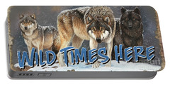 Wild Times Here Portable Battery Charger