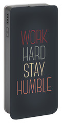 Work Hard Stay Humble Quote Portable Battery Charger
