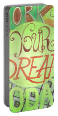Portable Battery Charger featuring the painting Work On Your Dream by Erin Fickert-Rowland