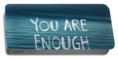You Are Enough Portable Battery Charger by Linda Woods