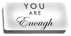 You Are Enough Portable Battery Charger