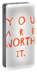 You Are Worth It Portable Battery Charger