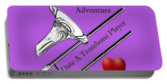 You Want Adventure Date A Trombone Player Portable Battery Charger