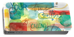 Portable Battery Charger featuring the painting Your True Calling by Erin Fickert-Rowland