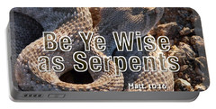 Be Ye Wise As Serpents Portable Battery Charger