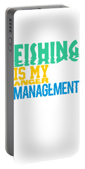 Fishing Is My Anger Management Portable Battery Charger