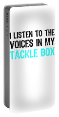 I Listen To Voices In My Tackle Box Blue Portable Battery Charger