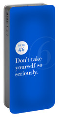 Rule #6 - Don't Take Yourself So Seriously - White On Blue Portable Battery Charger