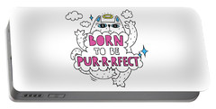 Born To Be Purrrfect - Baby Room Nursery Art Poster Print Portable Battery Charger