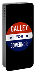 Portable Battery Charger featuring the digital art Calley For Governor 2018 by Flippin Sweet Gear