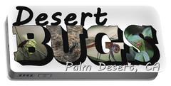 Desert Bugs Big Letter Portable Battery Charger