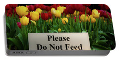 Dont Feed The Tulips Portable Battery Charger