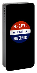 Portable Battery Charger featuring the digital art El Sayed For Governor 2018 by Flippin Sweet Gear