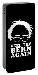 Portable Battery Charger featuring the digital art Feel The Bern Again Bernie Sanders 2020 by Flippin Sweet Gear