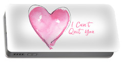I Can't Quit You Portable Battery Charger