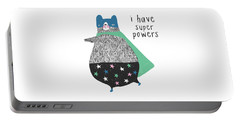 I Have Super Powers - Baby Room Nursery Art Poster Print Portable Battery Charger