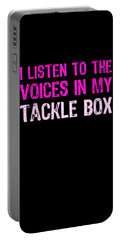 I Listen To Voices In My Tackle Box Pink Portable Battery Charger