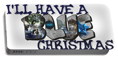 I'll Have A Blue Christmas Big Letter Portable Battery Charger