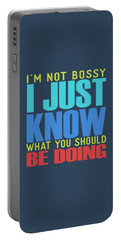 I'm Not Bossy Portable Battery Charger