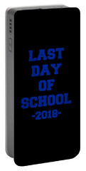 Portable Battery Charger featuring the digital art Last Day Of School 2018 by Flippin Sweet Gear