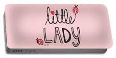Little Lady - Baby Room Nursery Art Poster Print Portable Battery Charger