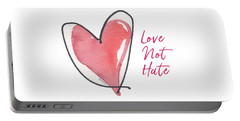 Love Not Hate Portable Battery Charger