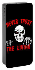 Never Trust The Living Halloween Portable Battery Charger