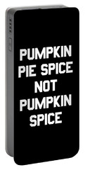 Pumpkin Pie Spice Not Pumpkin Spice Portable Battery Charger