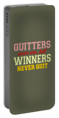 Quitters Never Quit Portable Battery Charger