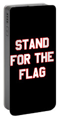 Portable Battery Charger featuring the digital art Stand For The Flag by Flippin Sweet Gear