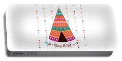 Stay Wild - Boho Chic Ethnic Nursery Art Poster Print Portable Battery Charger