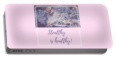 Portable Battery Charger featuring the photograph Stealthy Is Healthy by Judy Kennedy