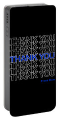 Portable Battery Charger featuring the digital art Thank You Police Thin Blue Line Proud Mom by Flippin Sweet Gear