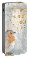 Today Is A Good Day With Bird Portable Battery Charger